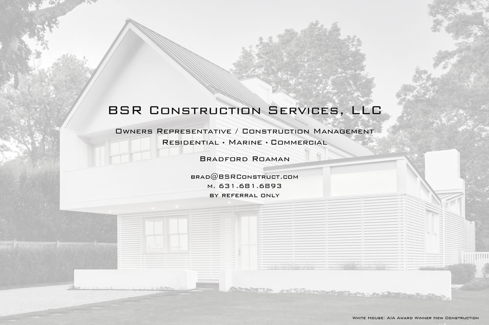 BSR Construction Services, LLC, Owners Representative / Construction Management, Bradford Roaman